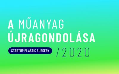Sikeresen zárult a magyar műanyag innovációkat támogató Startup Plastic Surgery program